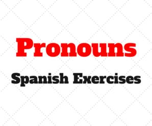 Pronouns: Spanish Exercises to Practise