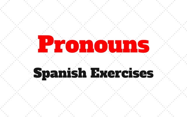 Pronouns Spanish