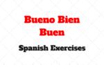 Bueno Bien Buen Spanish Exercises