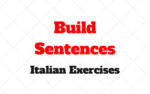 Build the sentences and Translate to Italian: Online Exercises