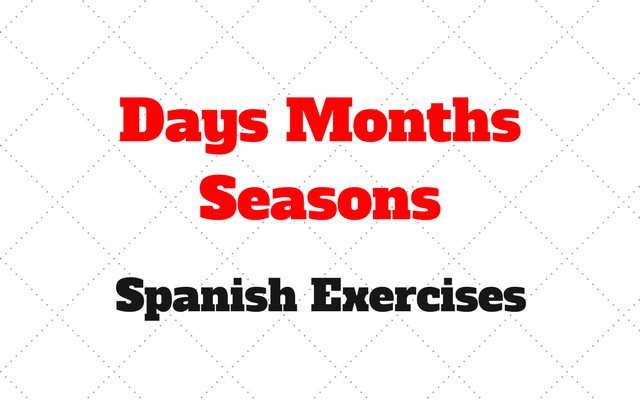 Days, months and seasons Spanish