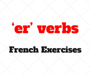The present tense of 'er' verbs: French Exercises