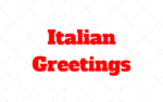Popular Italian Greetings: Arrivederci! Salve! Buongiorno!…
