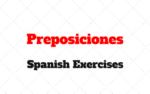 Prepositions Por, para, de, desde, con Spanish Exercises