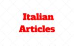 Italian Articles: il, la, gli, le, del, dello, della, un, una…