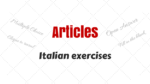 Italian Articles Exercises