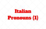 Italian Pronouns: io, me, te, ti, tu, voi, esso, essa…