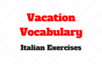 Vacation in Italy! Vocabulary Exercises