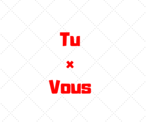 Difference between 'Tu' and 'Vous'