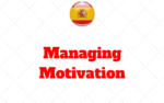 Managing Motivation Levels When Learning to Speak Spanish
