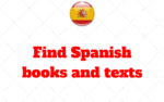 Where can I find Spanish books and texts to read?